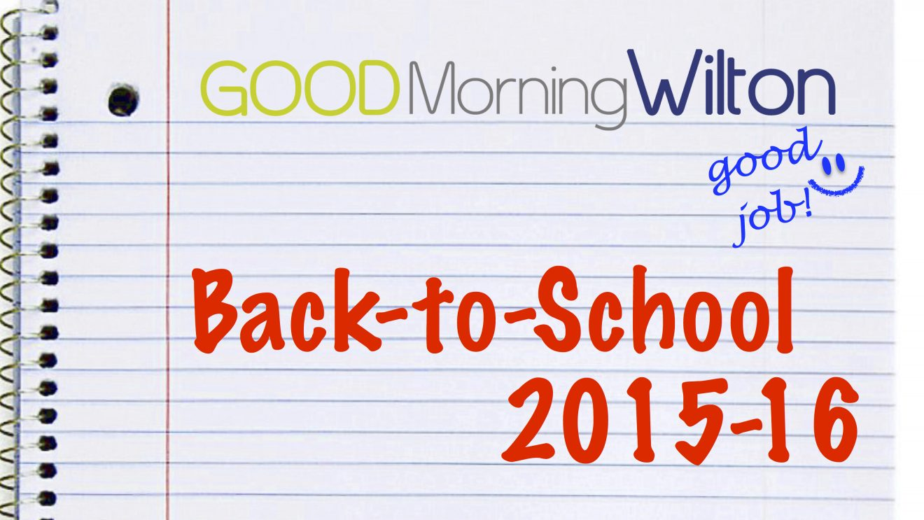 UPDATED!  Even More Dates and Info for Wilton's Back-to-School, Plus Enrichment!