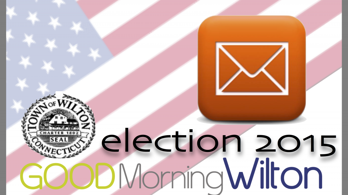 Wilton Election2015:  Letters to the Editor Week of Sept. 25-Oct. 1