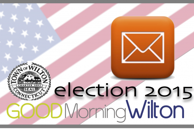 Wilton Election2015: Letters to the Editor Week of Sept. 18-24