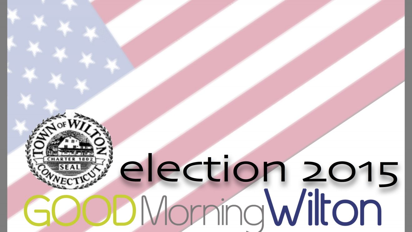 Wilton Election2015:  Endorsements for the Week of Sept. 15-21