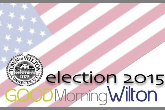 Wilton Election2015:  Endorsements for the Week of Oct. 13-19
