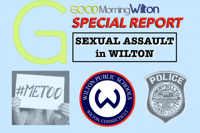 SPECIAL REPORT:  Sexual Assault in Wilton–A Conversation with School Officials