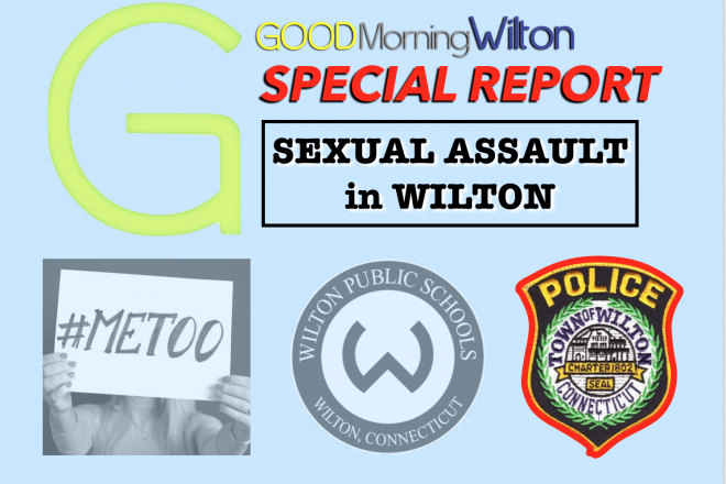 SPECIAL REPORT:  Sexual Assault in Wilton–A Conversation with Wilton Police