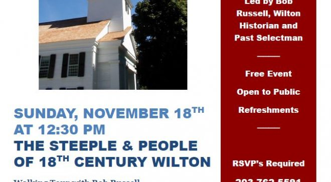 The Steeple and People of 18th Century Wilton