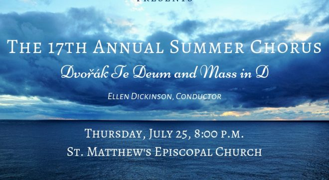 Summer Choral Concert: Dvorak's Te Deum and Mass in G