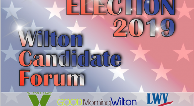 Municipal Election 2019 Wilton Candidates' Forums