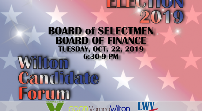 GMW LIVESTREAM:  Wilton Municipal Candidate Forum–Board of Selectmen & Board of Finance