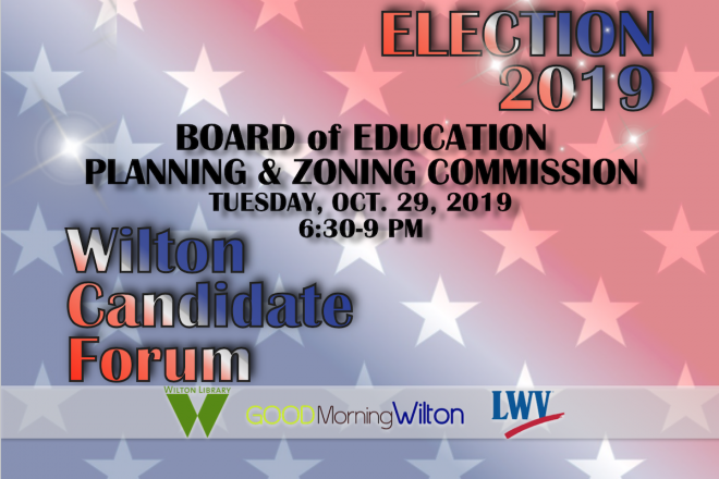 GMW LIVESTREAM:  Wilton Municipal Candidate Forum–Board of Education & Planning and Zoning