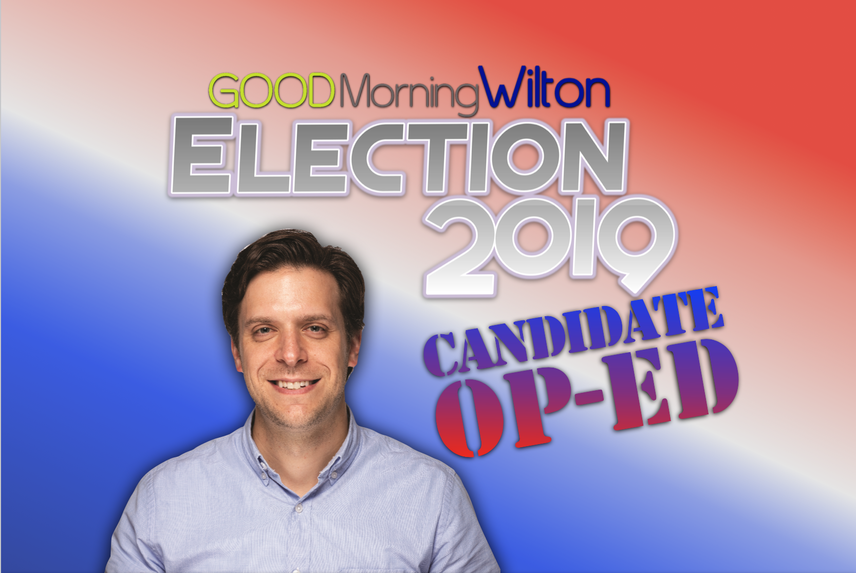 Election2019 Candidate OP-ED:  Kevin Gardiner, Board of Finance